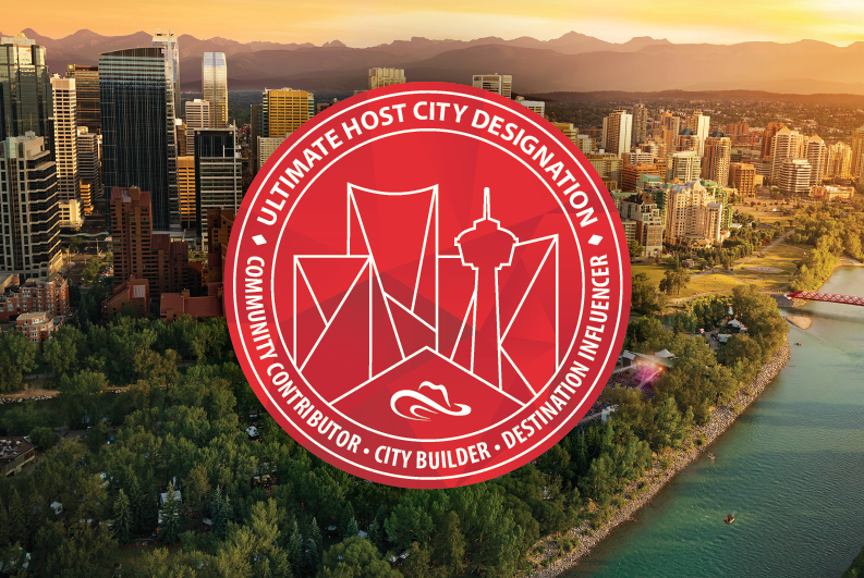Tourism Calgary's Ultimate Host City Designation